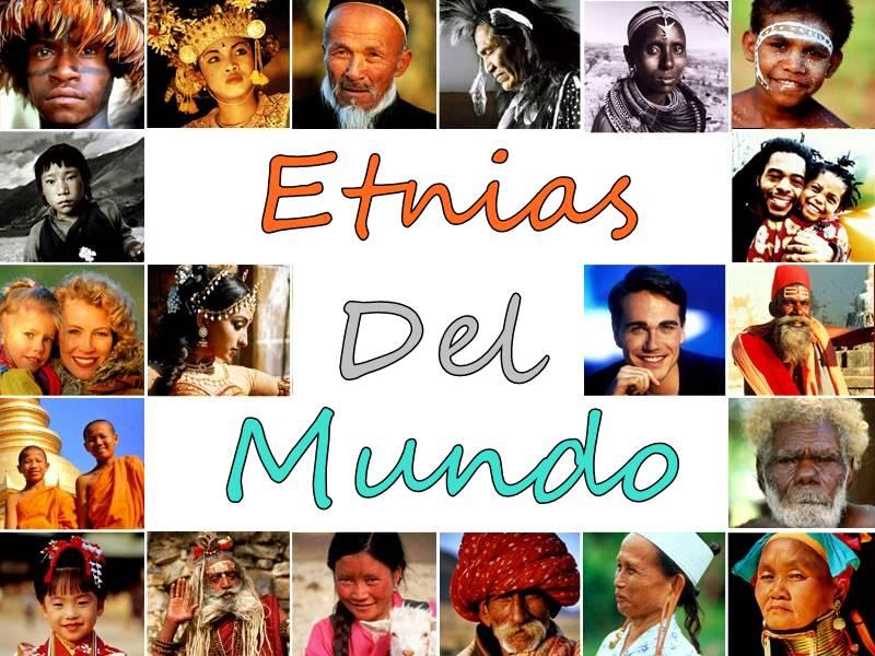 Etnias del mundo